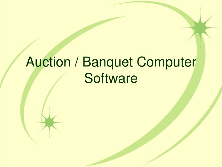 Auction / Banquet Computer Software