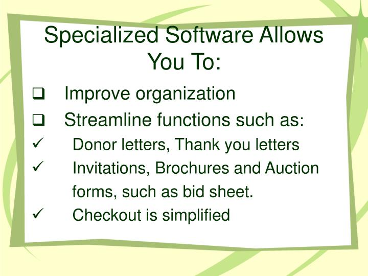 Specialized software allows you to