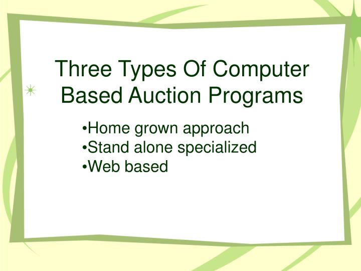 Three Types Of Computer Based Auction Programs