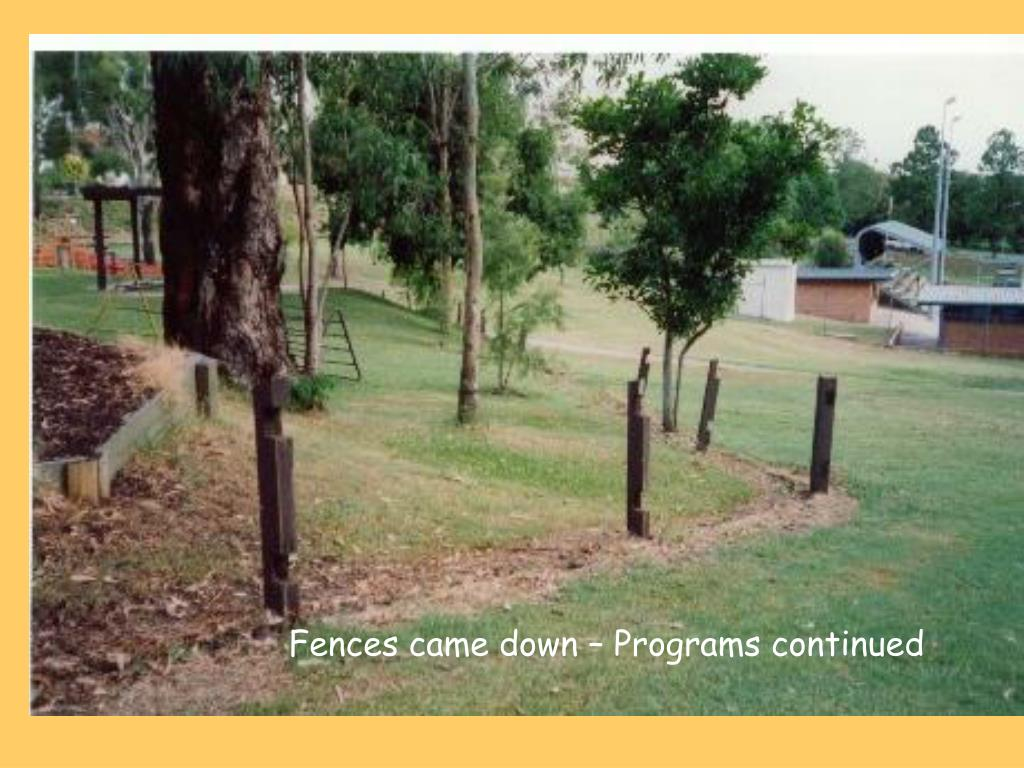 Fences came down – Programs continued