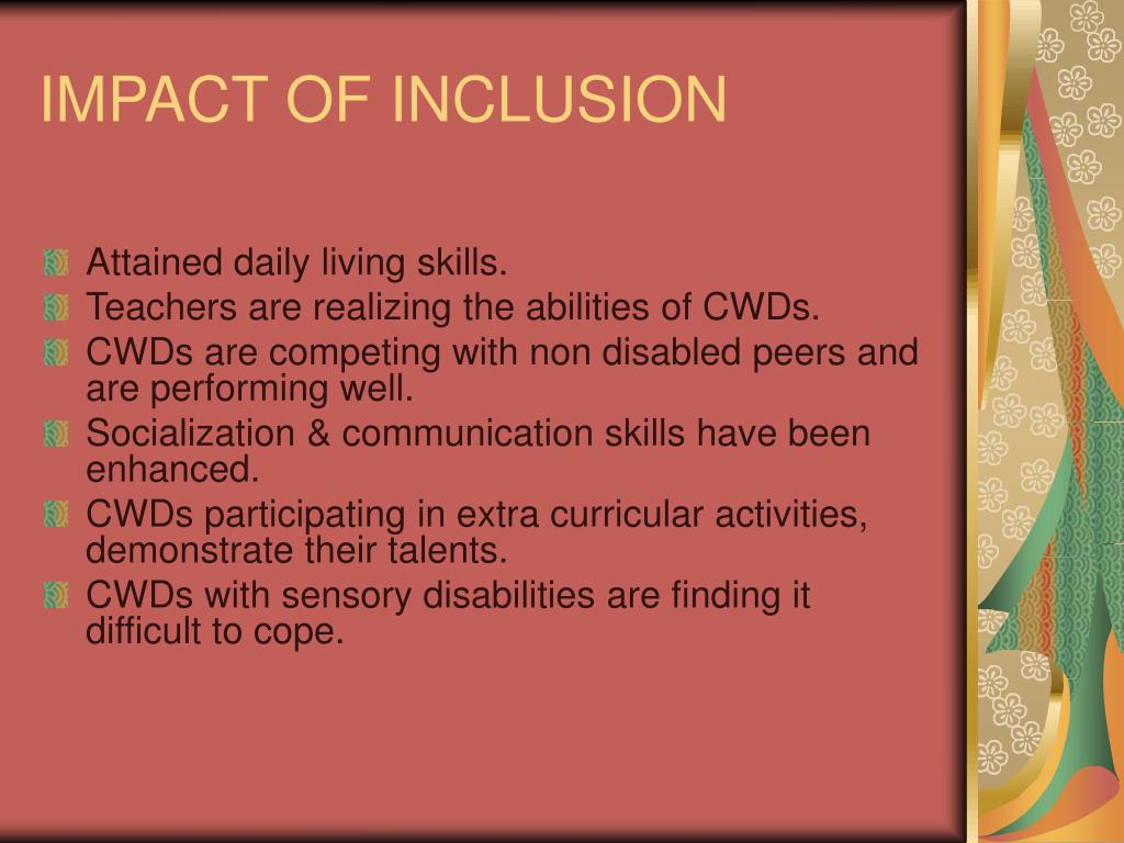 IMPACT OF INCLUSION