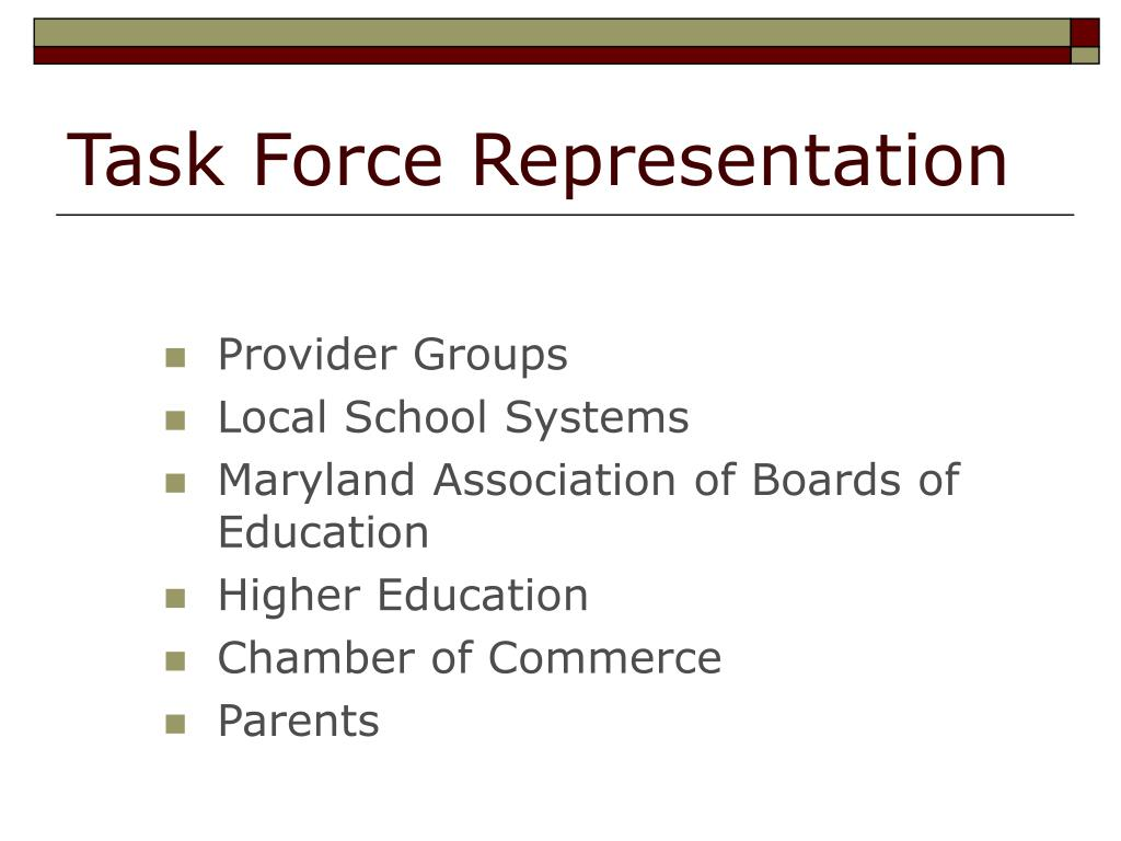 Task Force Representation