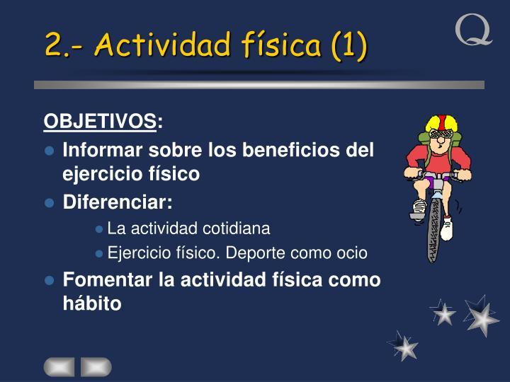 2.- Actividad física (1)