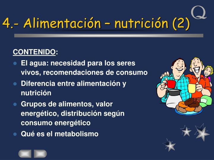 4.- Alimentación – nutrición (2)