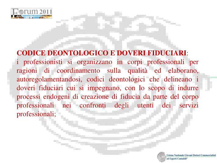 CODICE DEONTOLOGICO E DOVERI FIDUCIARI