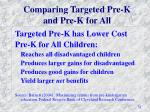 comparing targeted pre k and pre k for all