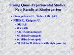 strong quasi experimental studies new results at kindergarten