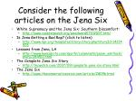 consider the following articles on the jena six