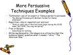 more persuasive techniques examples