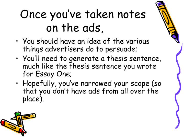 Once you've taken notes on the ads,