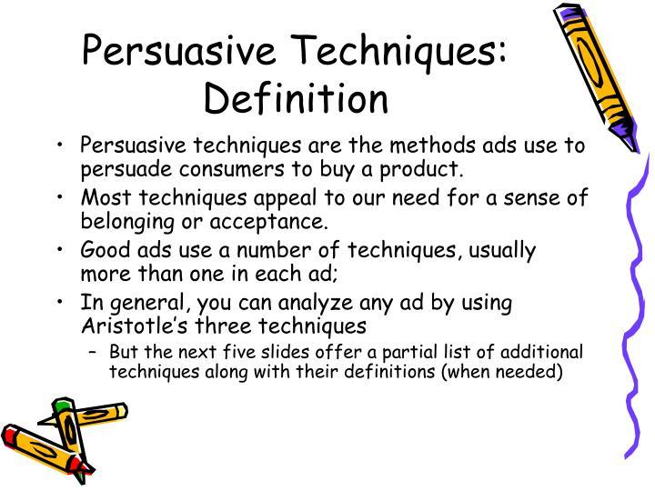 Persuasive Techniques: Definition
