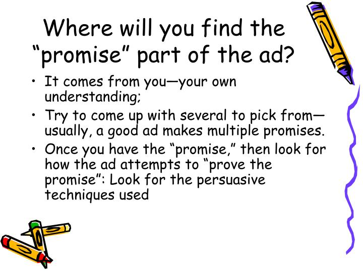 "Where will you find the ""promise"" part of the ad?"