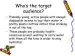 who s the target audience1