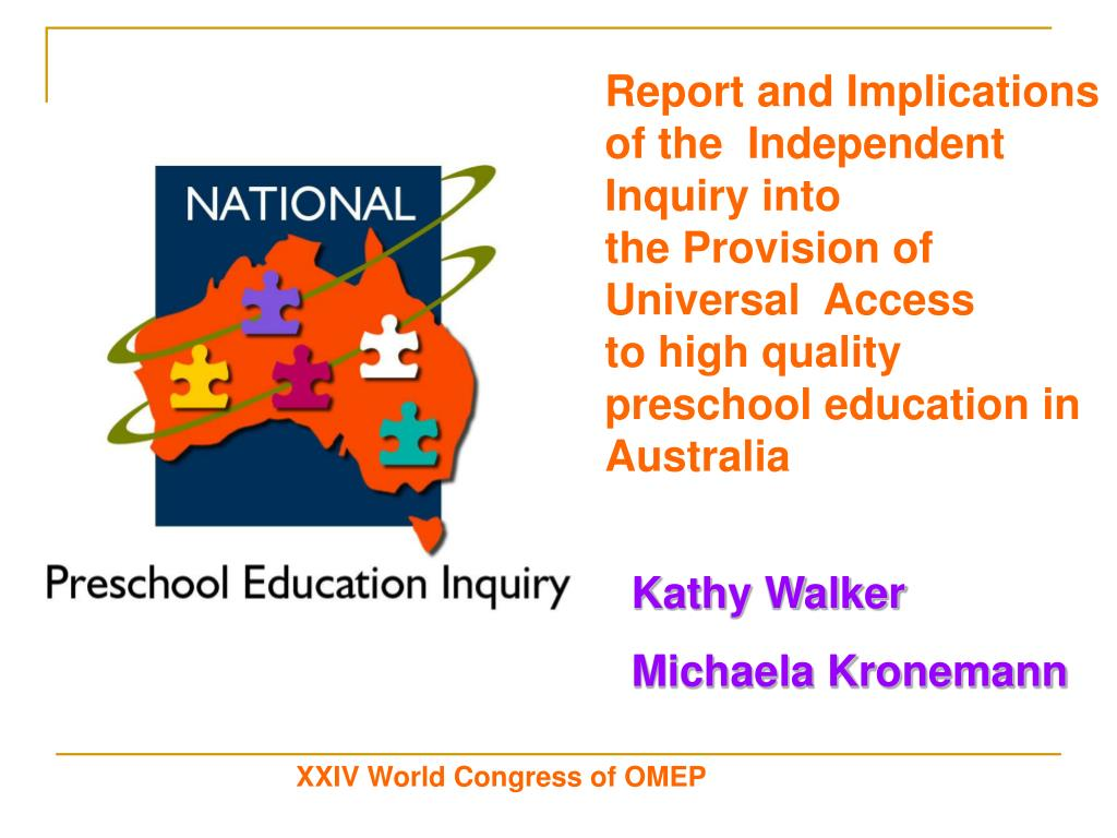 Report and Implications of the Independent Inquiry into theProvision of  Universal  Access tohigh quality preschool education in Australia