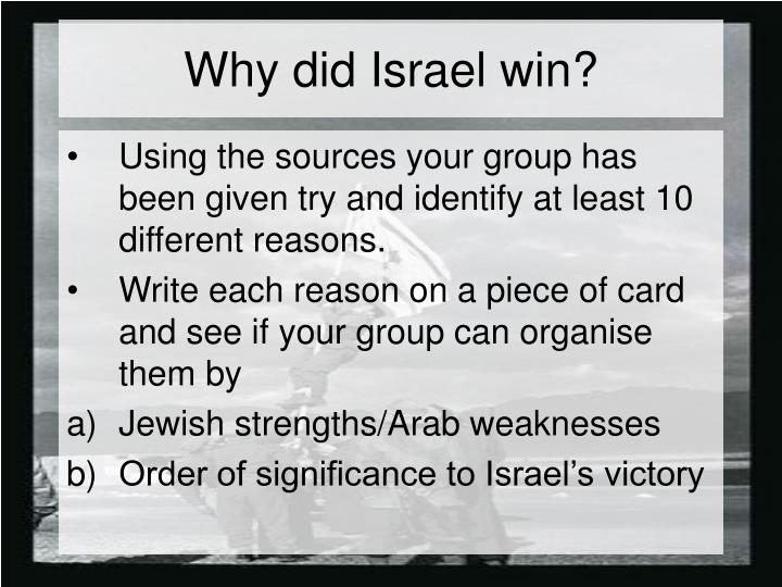 why did israel win the first In the six day war why did russia persuade egypt that israel was going to attack syria in the first  win --but even if they  did israel manage 2 win.
