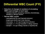 differential wbc count fyi