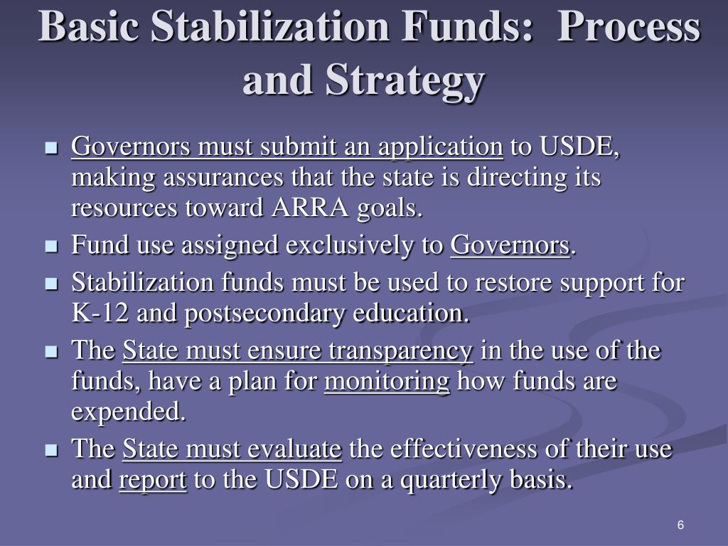 Basic Stabilization Funds:  Process and Strategy