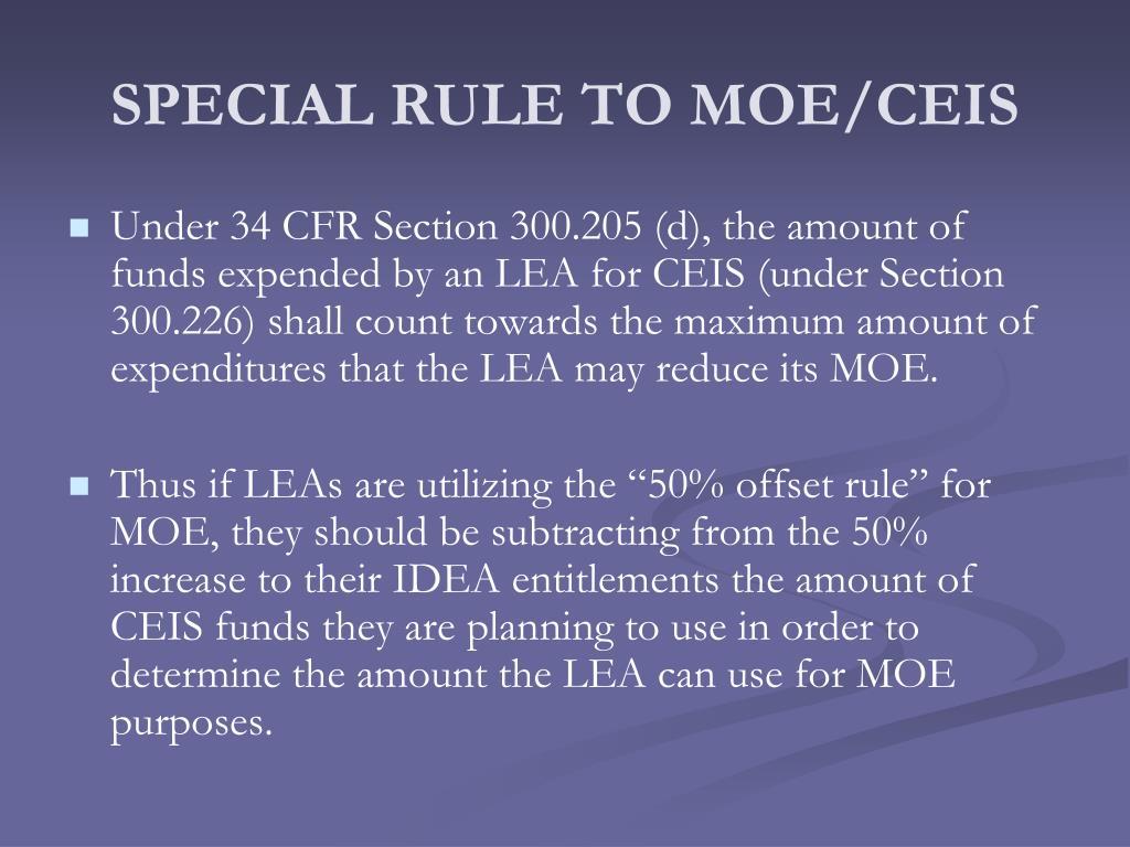 SPECIAL RULE TO MOE/CEIS