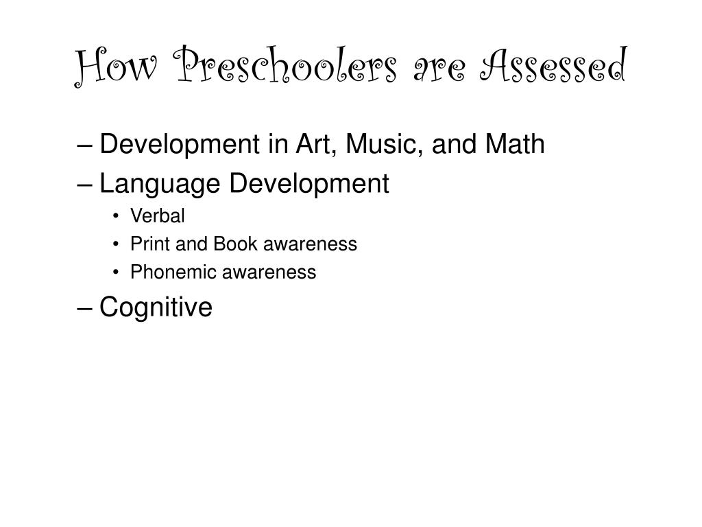 How Preschoolers are Assessed