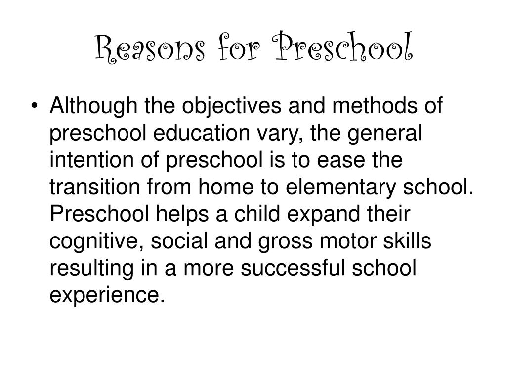 Reasons for Preschool