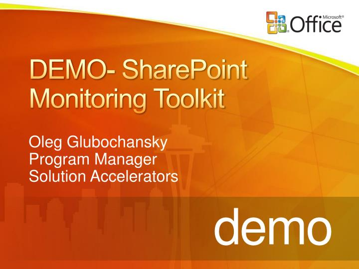 DEMO- SharePoint Monitoring Toolkit