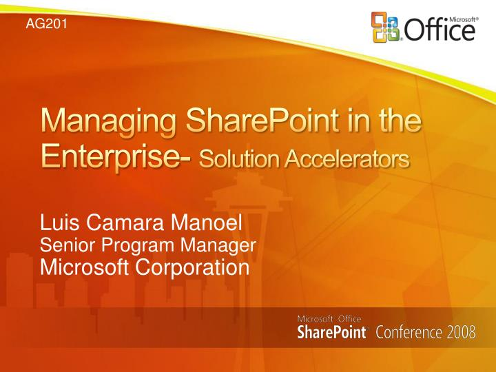 Managing sharepoint in the enterprise solution accelerators