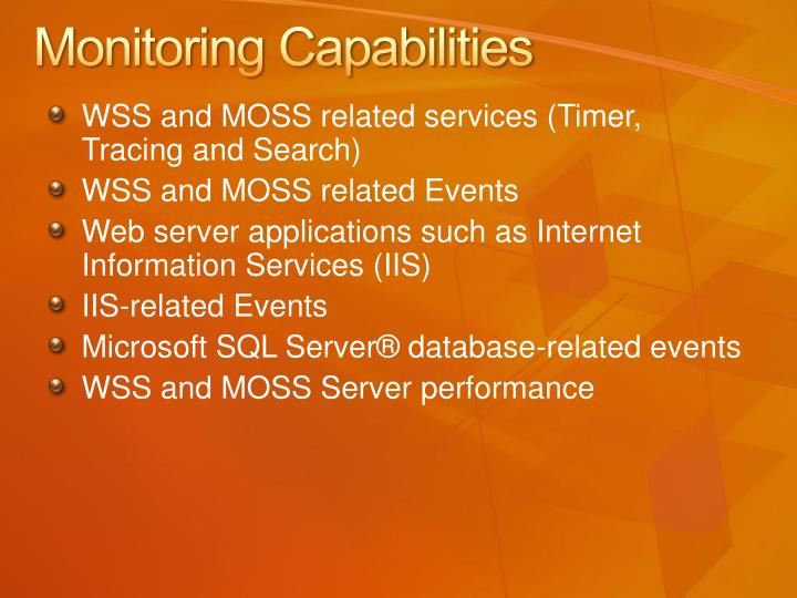 Monitoring Capabilities