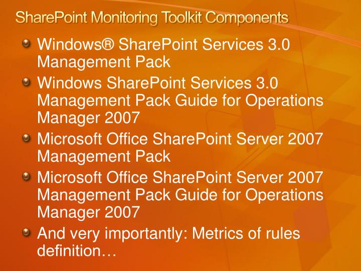 SharePoint Monitoring Toolkit Components