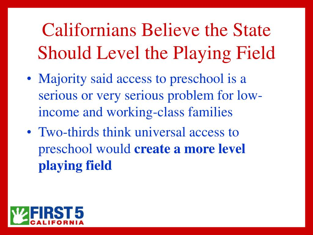 Californians Believe the State Should Level the Playing Field