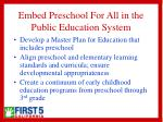 embed preschool for all in the public education system