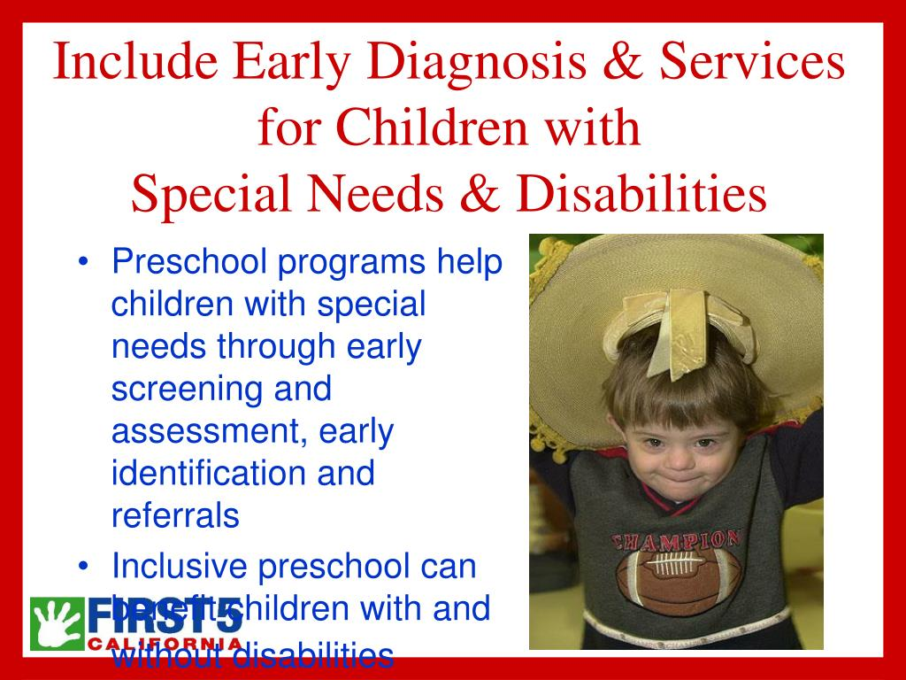 Include Early Diagnosis & Services