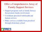 offer a comprehensive array of family support services
