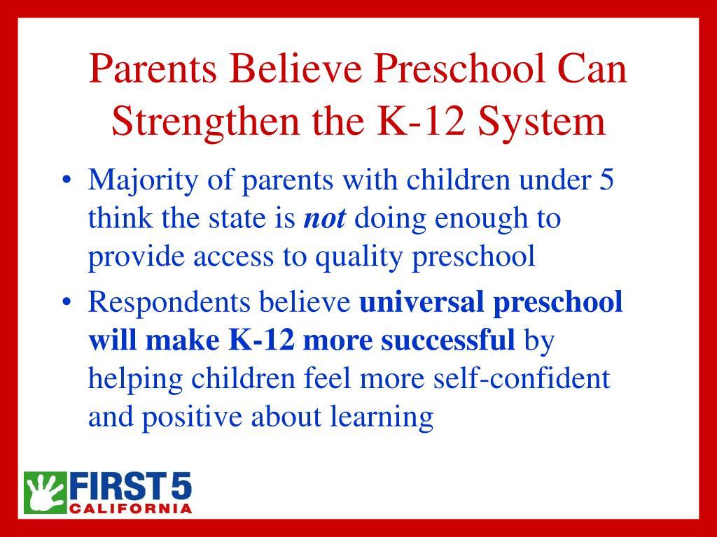 Parents Believe Preschool Can Strengthen the K-12 System
