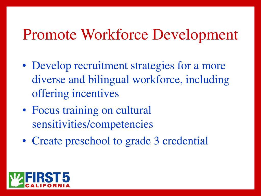 Promote Workforce Development