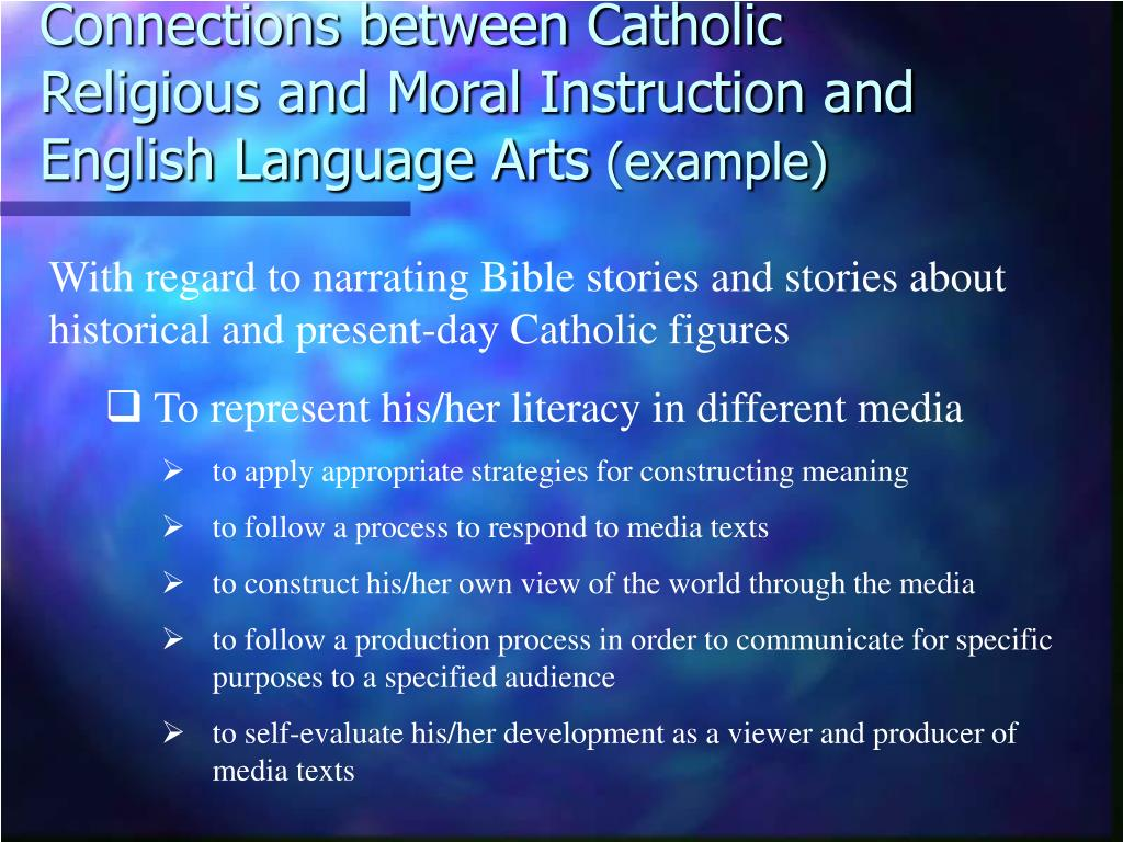 Connections between Catholic Religious and Moral Instruction and English Language Arts