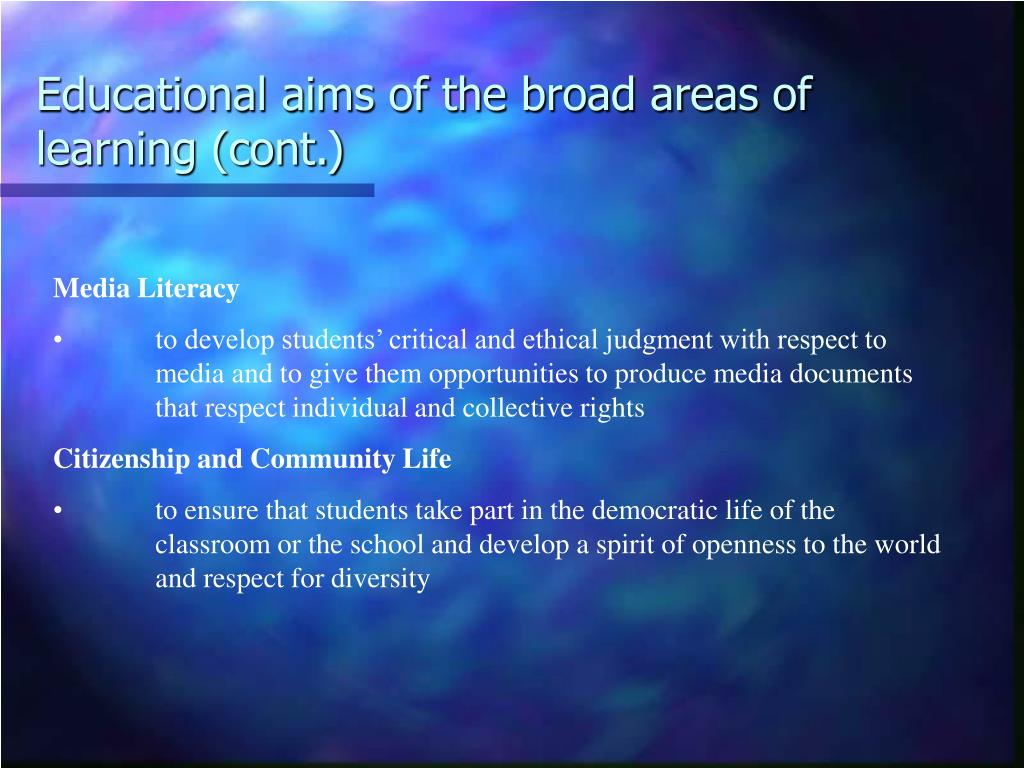 Educational aims of the broad areas of learning (cont.)