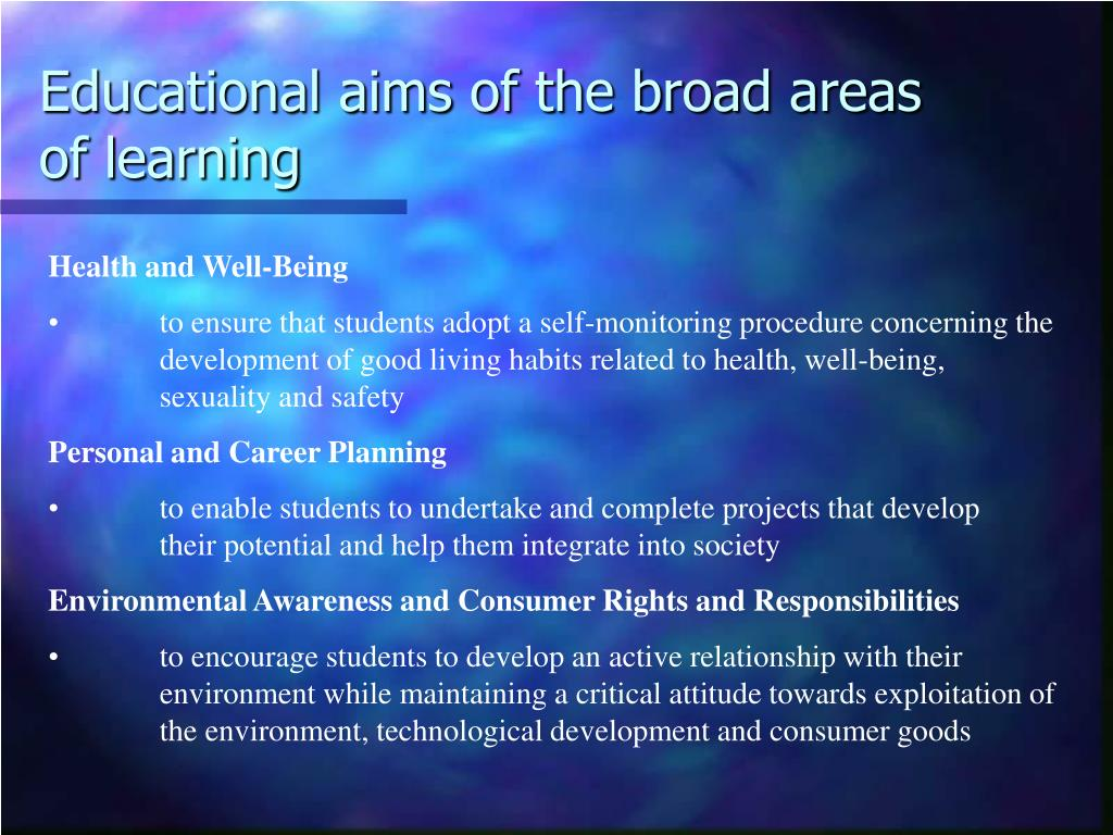 Educational aims of the broad areas of learning