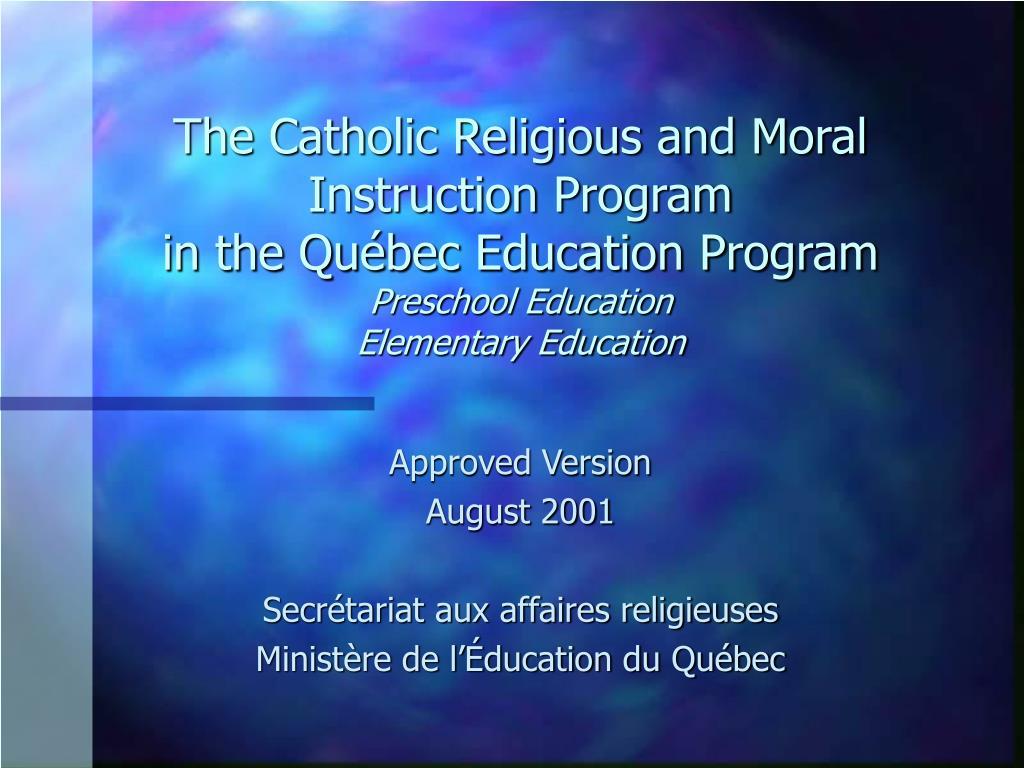 The Catholic Religious and Moral Instruction Program