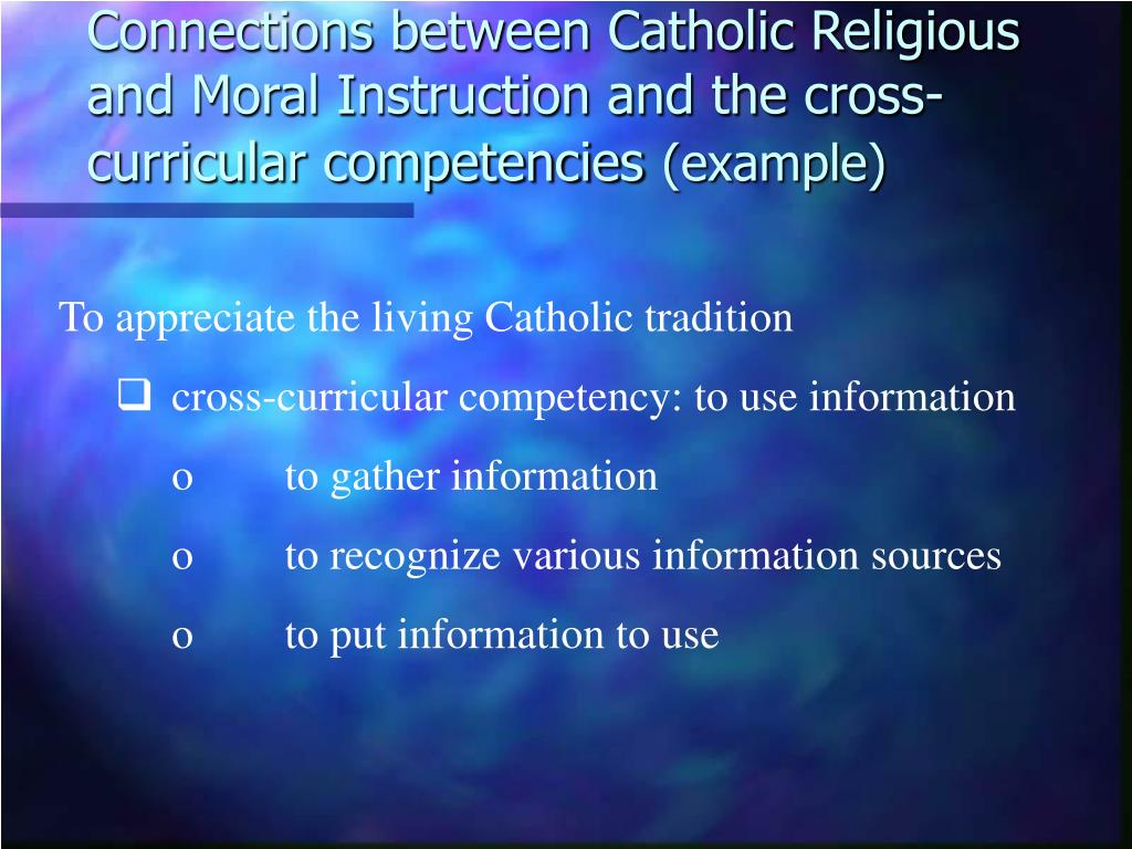 Connections between Catholic Religious and Moral Instruction and the cross-curricular competencies
