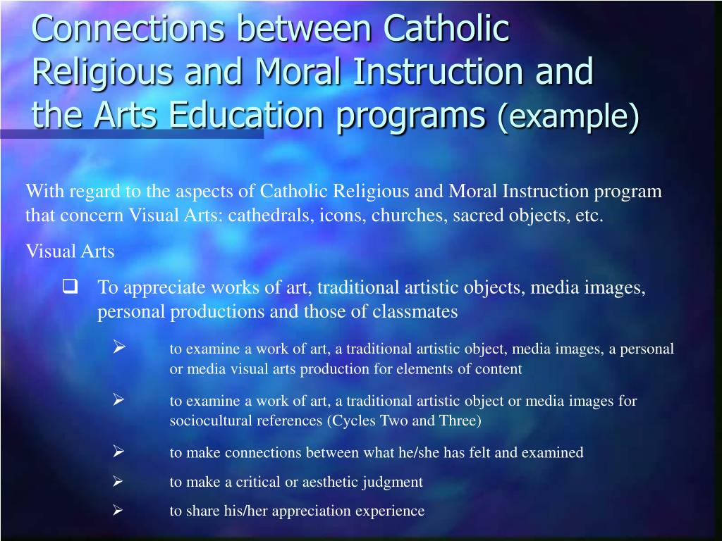 Connections between Catholic Religious and Moral Instruction and the Arts Education programs