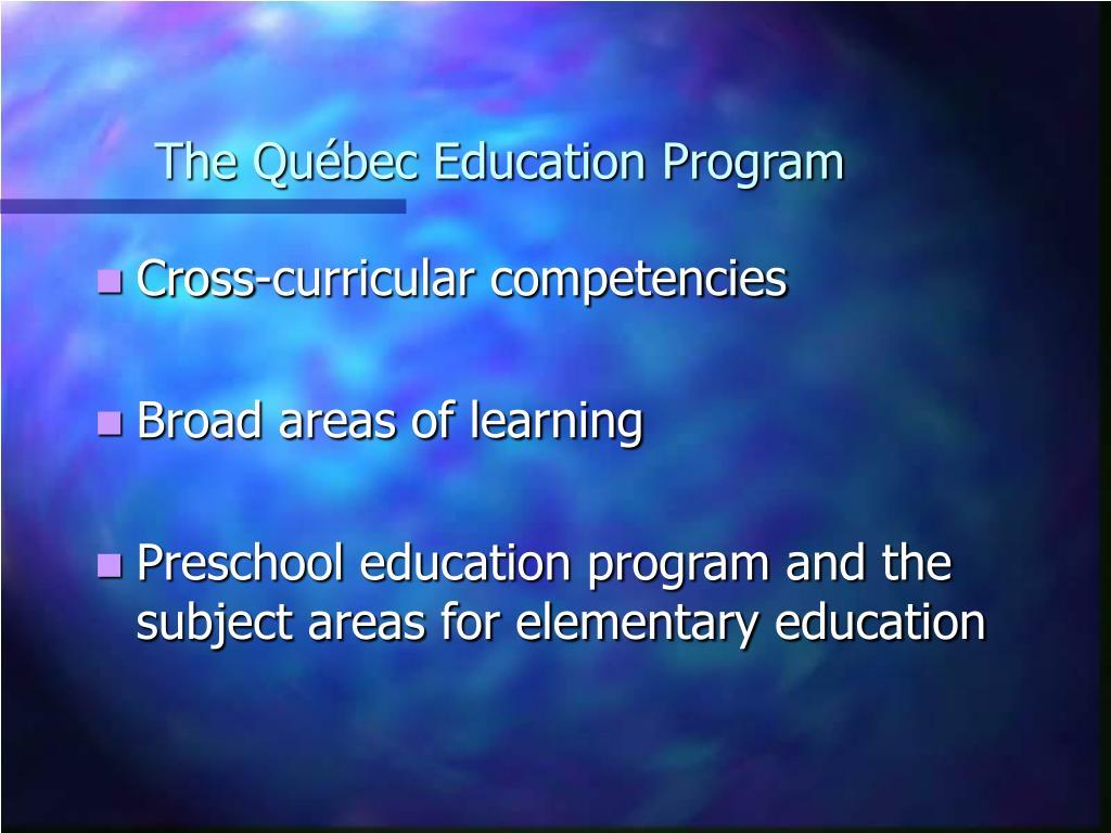 The Québec Education Program