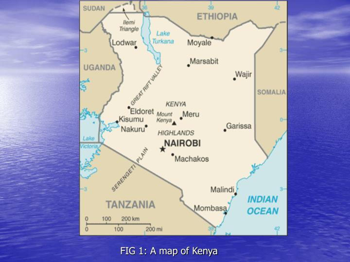FIG 1: A map of Kenya