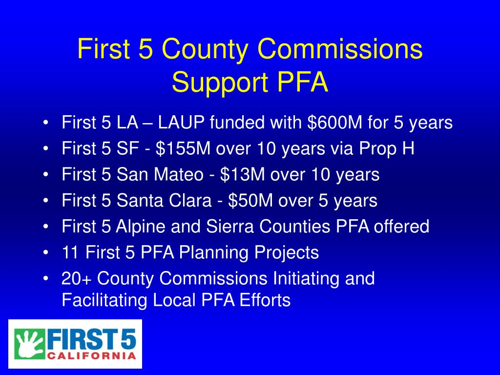 First 5 County Commissions Support PFA