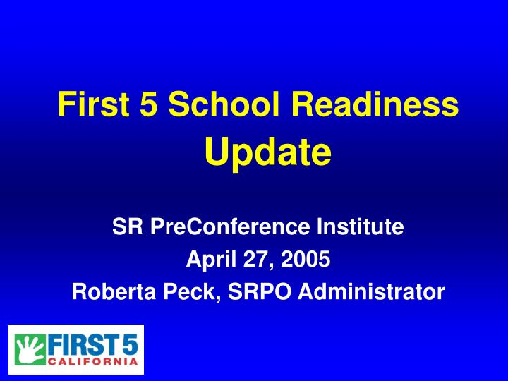 First 5 School Readiness