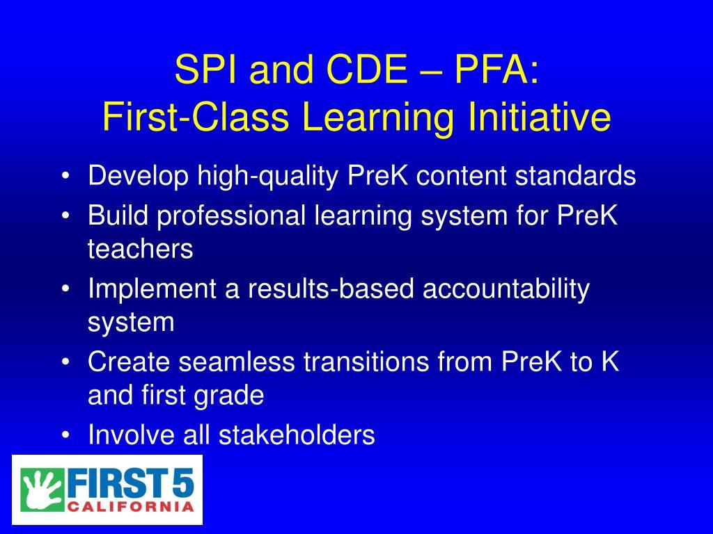 SPI and CDE – PFA: