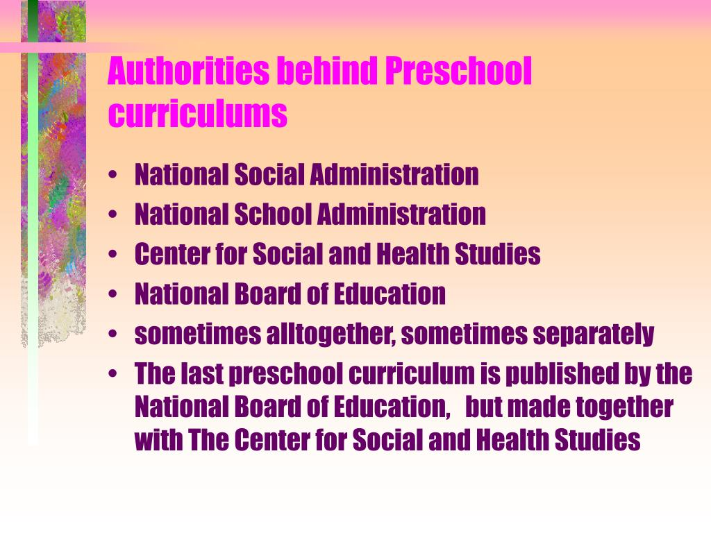 Authorities behind Preschool curriculums