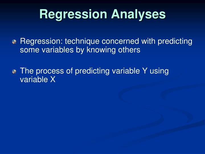Regression Analyses