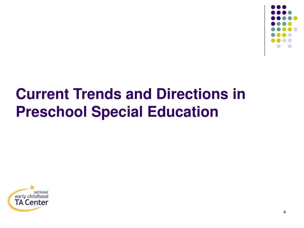 Current Trends and Directions in Preschool Special Education