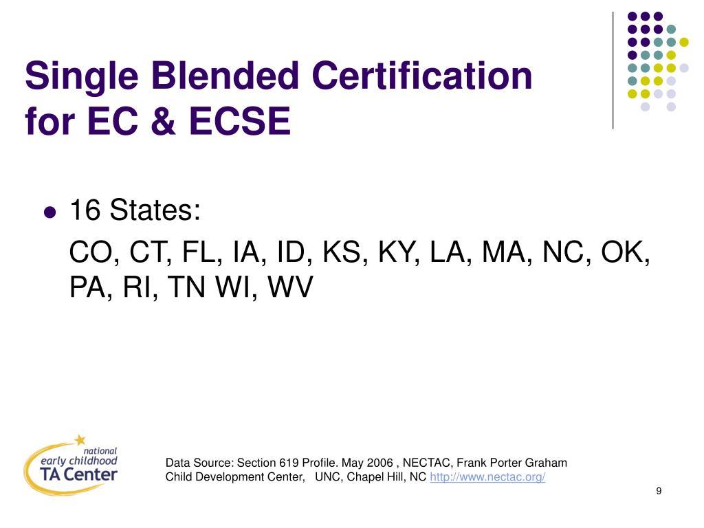 Single Blended Certification for EC & ECSE