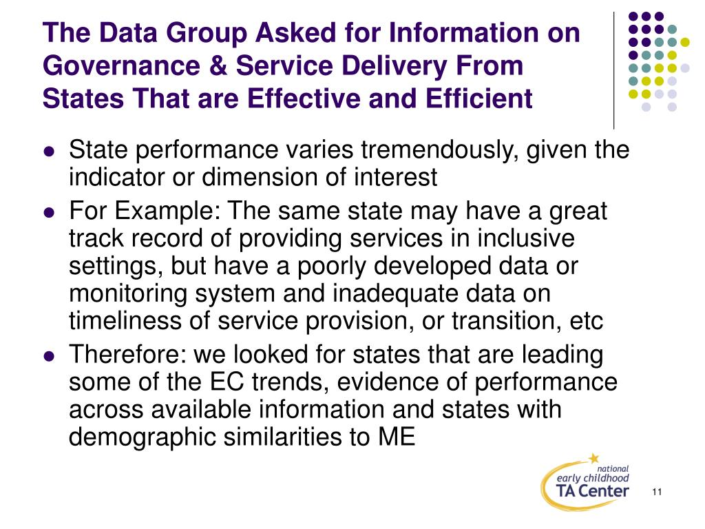 The Data Group Asked for Information on Governance & Service Delivery From States That are Effective and Efficient